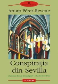 Arturo-Perez-Reverte-Conspiratia-din-Sevilla